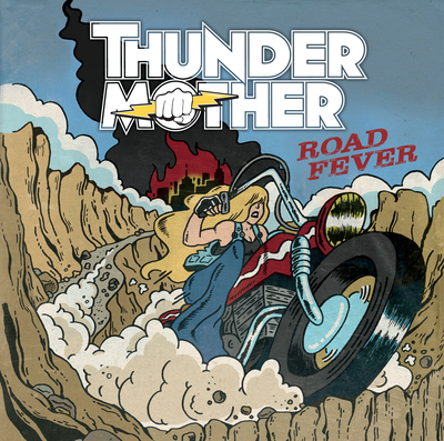 Road Fever - Thundermother