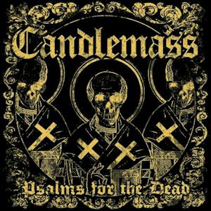 Candlemass for HRH Doom and HRH Stoner ...